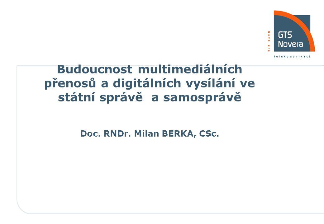 800 990 990 // www.gtsnovera.cz // info@gtsnovera.cz Kontakt: Milan.Berka@gtsnovera.cz