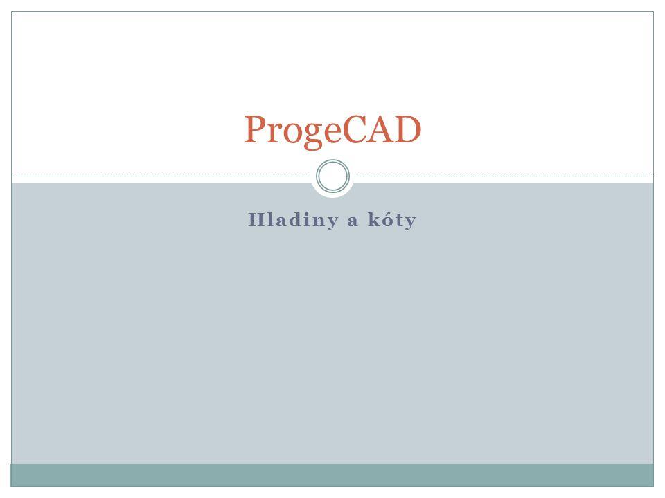 Hladiny a kóty ProgeCAD