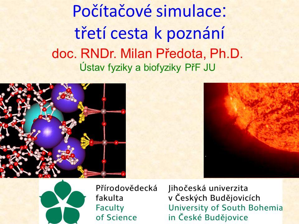 doc. RNDr. Milan Předota, Ph.D.