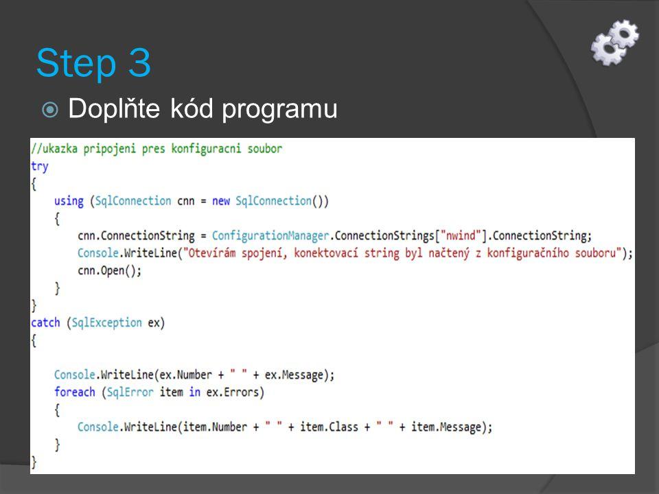 Step 3  Doplňte kód programu