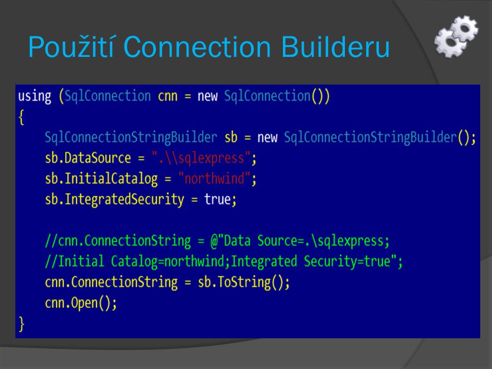 Použití Connection Builderu