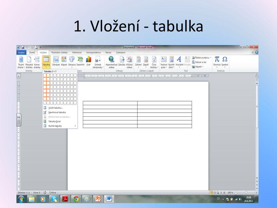 1. Vložení - tabulka