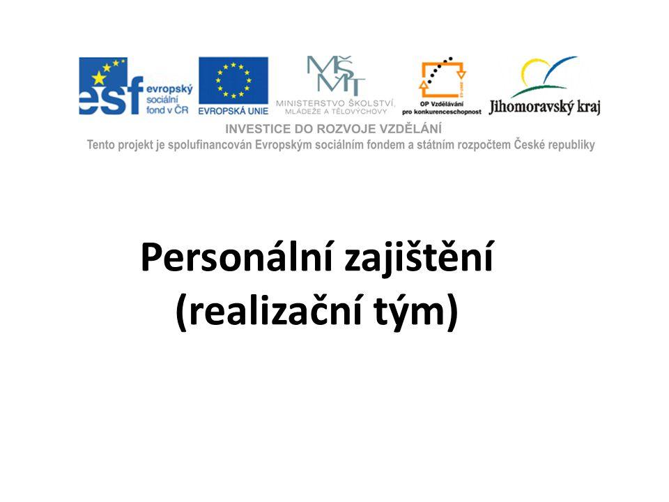 Personální zajištění (realizační tým)