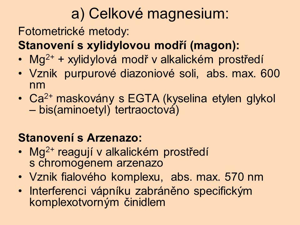 a) Celkové magnesium: Fotometrické metody: Stanovení s xylidylovou modří (magon): Mg 2+ + xylidylová modř v alkalickém prostředí Vznik purpurové diazoniové soli, abs.