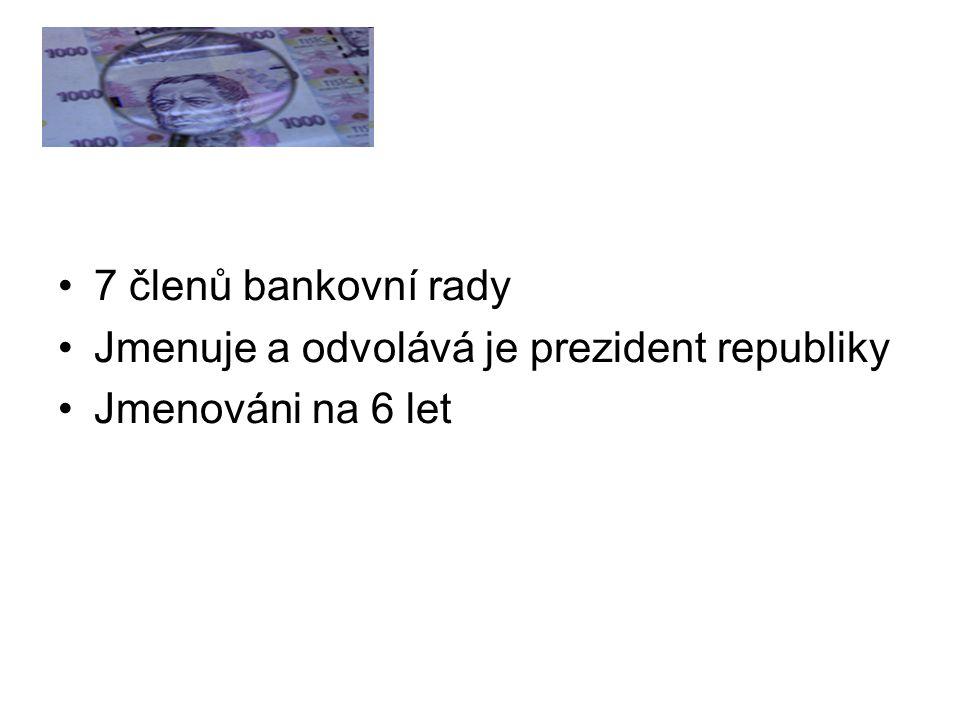 ČNB Hlavní cílem České národní banky je péče o cenovou stabilitu.