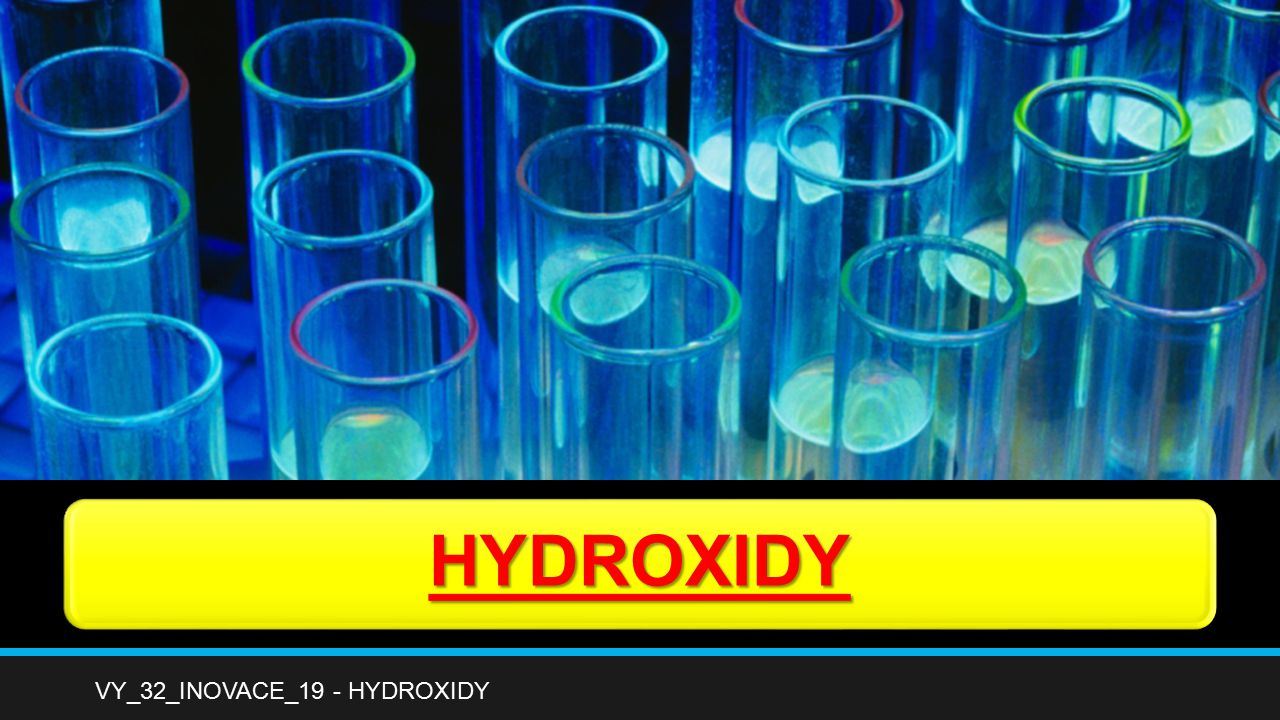HYDROXIDY VY_32_INOVACE_19 - HYDROXIDY