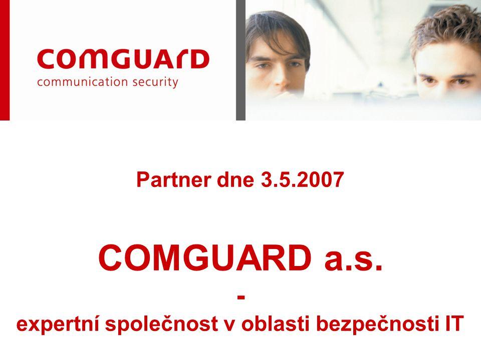 Partner dne 3.5.2007 COMGUARD a.s. - expertní společnost v oblasti bezpečnosti IT