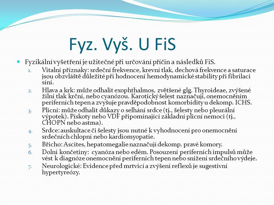 Etiologie FiS
