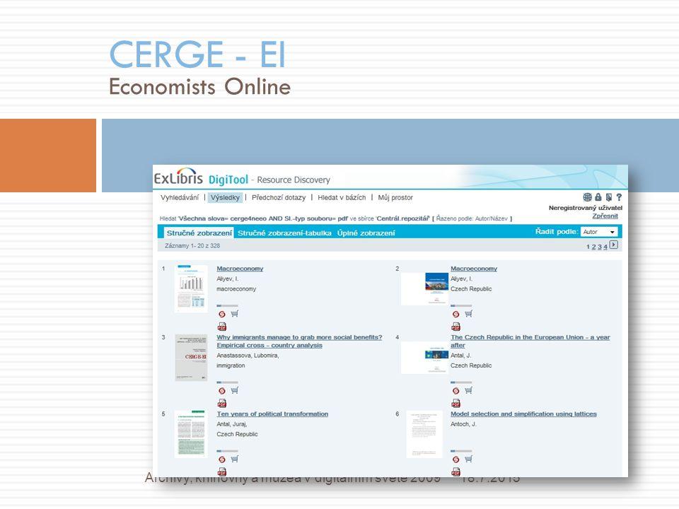 Economists Online CERGE - EI 18.7.2015Archivy, knihovny a muzea v digitálním světě 2009