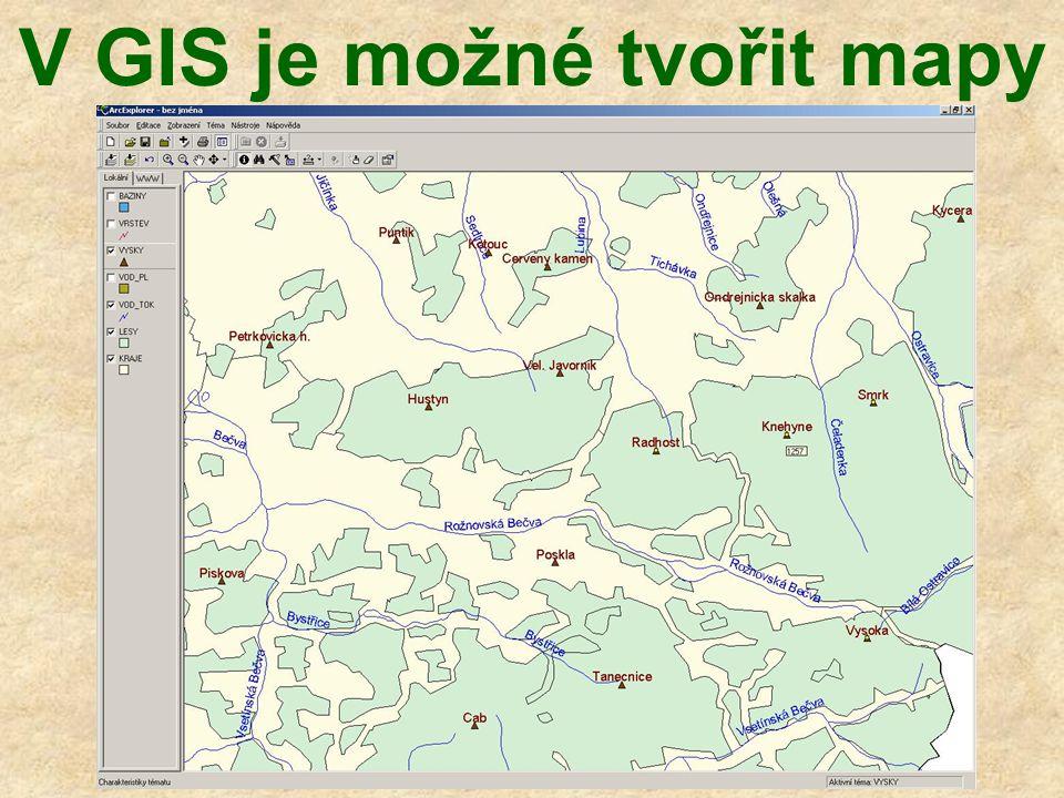 V GIS je možné tvořit mapy