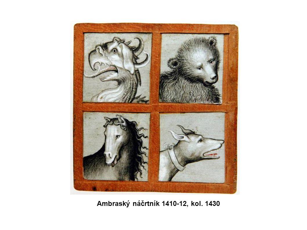 Ambraský náčrtník 1410-12, kol. 1430