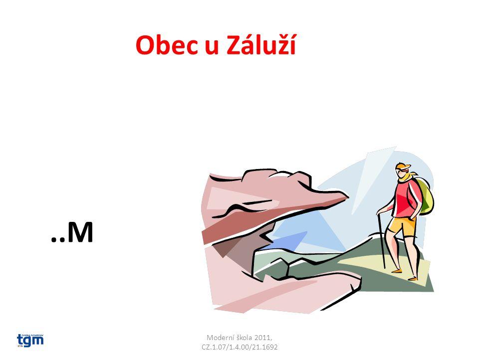 Moderní škola 2011, CZ.1.07/1.4.00/21.1692 Obec u Záluží..M Lom