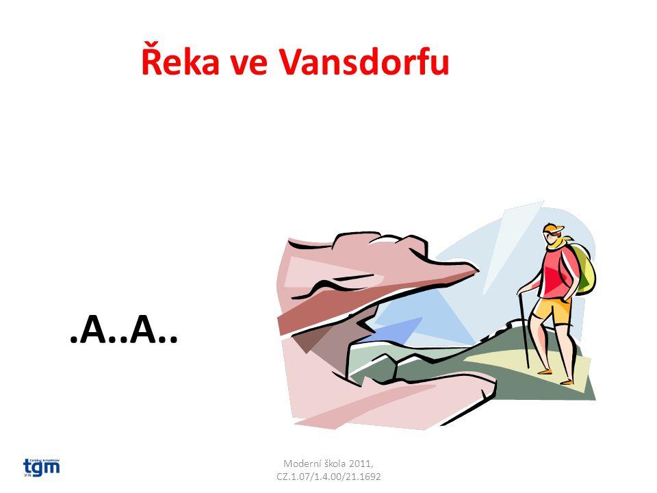 Moderní škola 2011, CZ.1.07/1.4.00/21.1692 Řeka ve Vansdorfu.A..A.. Mandava