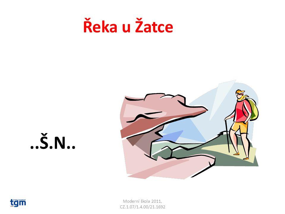 Moderní škola 2011, CZ.1.07/1.4.00/21.1692 Řeka u Žatce..Š.N.. Blšanka