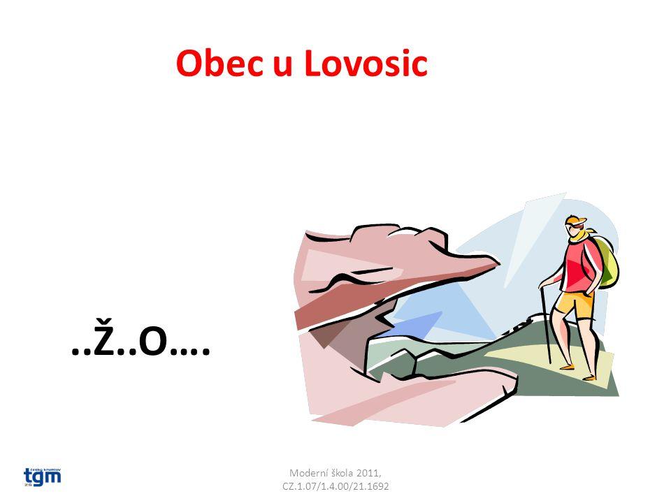 Obec u Lovosic..Ž..O…. Čížkovice
