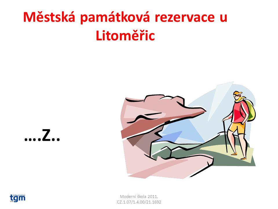 Moderní škola 2011, CZ.1.07/1.4.00/21.1692 Městská památková rezervace u Litoměřic ….Z.. Terezín