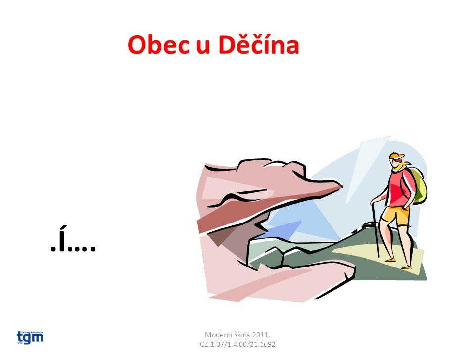 Moderní škola 2011, CZ.1.07/1.4.00/21.1692 Obec u Děčína.Í…. Jílové