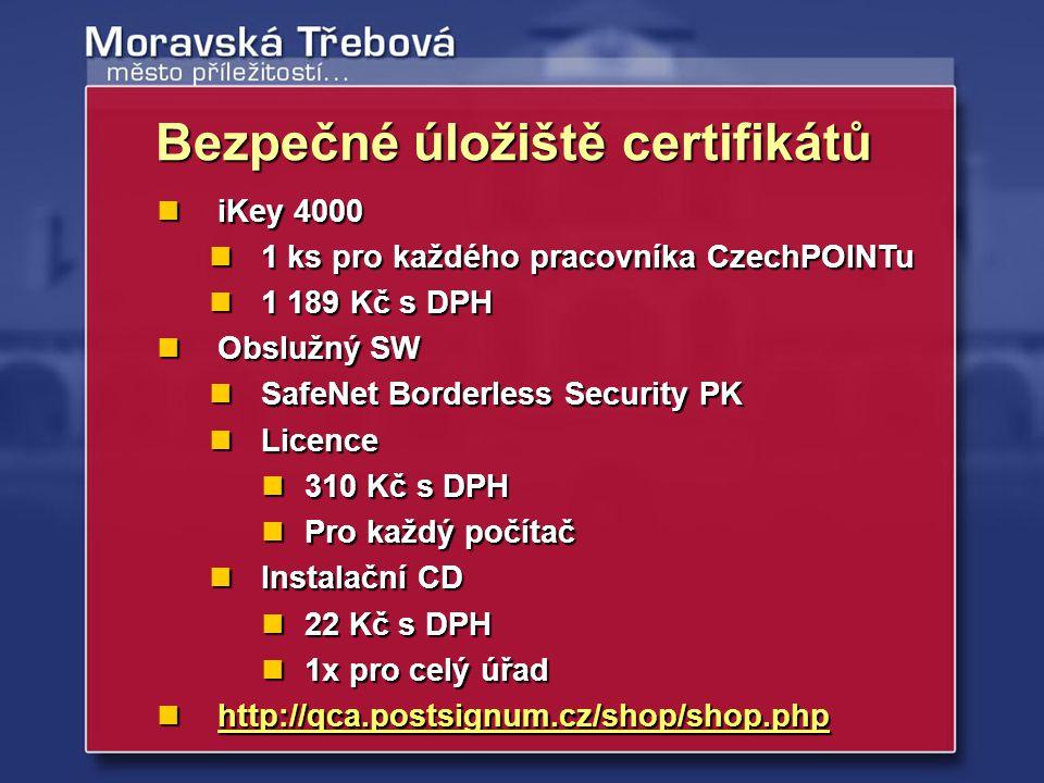Bezpečné úložiště certifikátů iKey 4000 iKey 4000 1 ks pro každého pracovníka CzechPOINTu 1 ks pro každého pracovníka CzechPOINTu 1 189 Kč s DPH 1 189