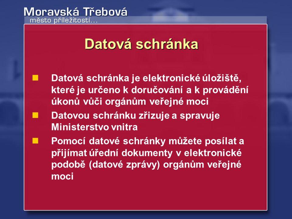 Datová schránka je elektronické úložiště, které je určeno k doručování a k provádění úkonů vůči orgánům veřejné moci Datovou schránku zřizuje a spravu