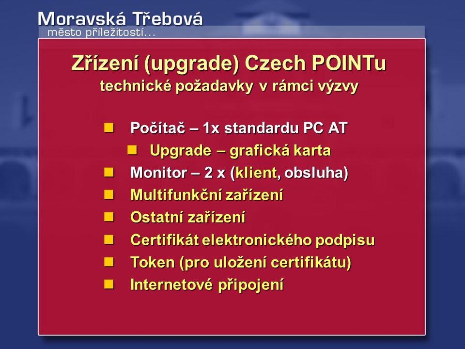 Počítač – 1x standardu PC AT Počítač – 1x standardu PC AT Upgrade – grafická karta Upgrade – grafická karta Monitor – 2 x (klient, obsluha) Monitor –