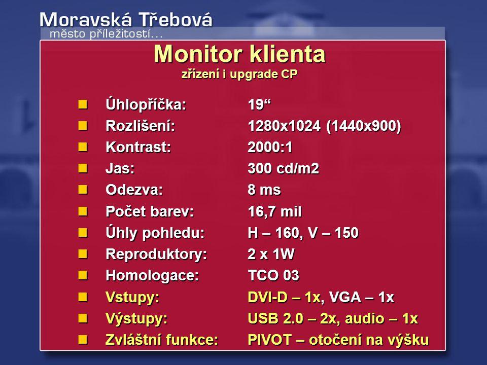 """Monitor klienta zřízení i upgrade CP Úhlopříčka:19"""" Úhlopříčka:19"""" Rozlišení:1280x1024 (1440x900) Rozlišení:1280x1024 (1440x900) Kontrast:2000:1 Kontr"""