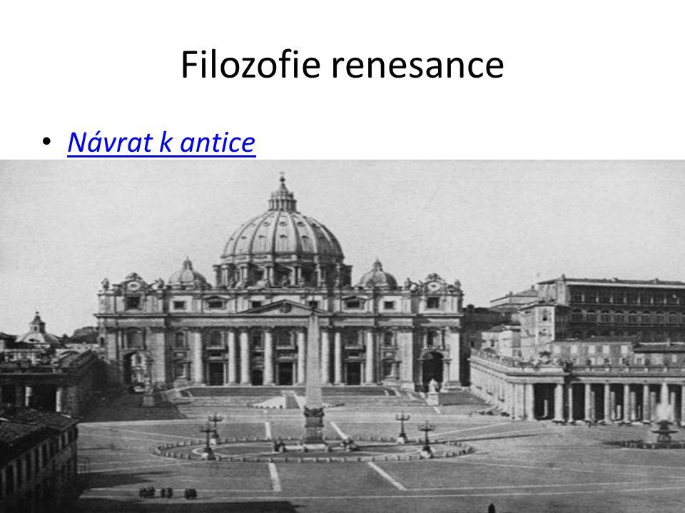 Filozofie renesance Návrat k antice