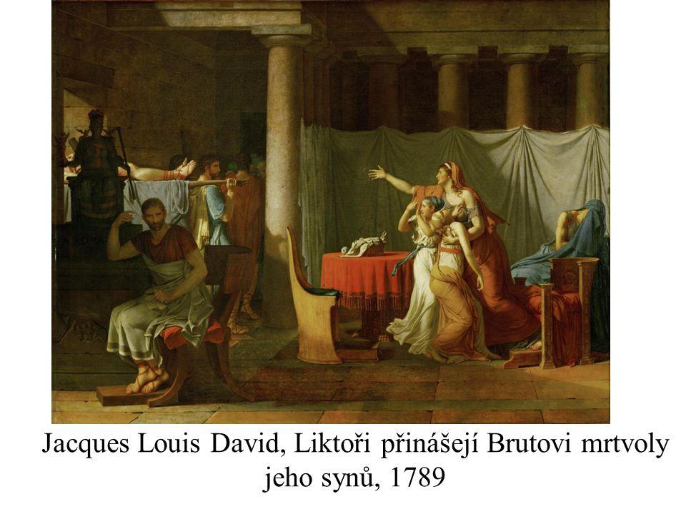 Jacques Louis David, Liktoři přinášejí Brutovi mrtvoly jeho synů, 1789