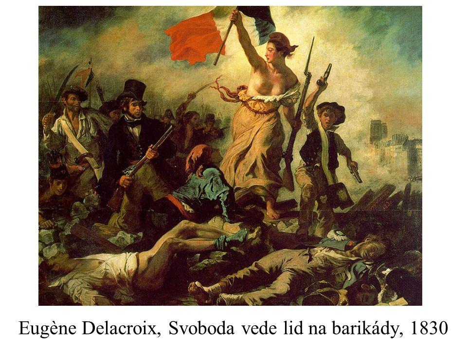 Eugène Delacroix, Svoboda vede lid na barikády, 1830