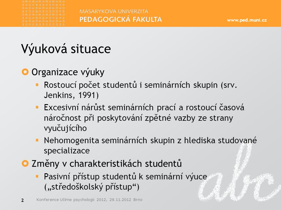 www.ped.muni.cz Literatura (výběr)  Gore Jr., Paul A., Camp, Cameron J.