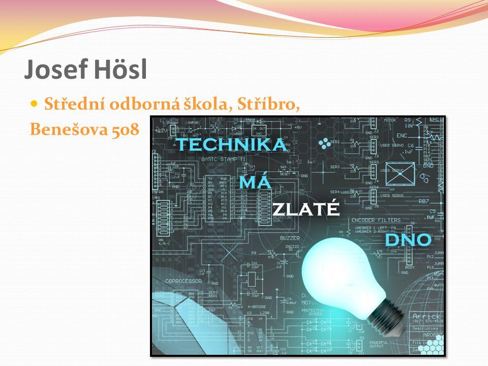 Josef Hösl Střední odborná škola, Stříbro, Benešova 508