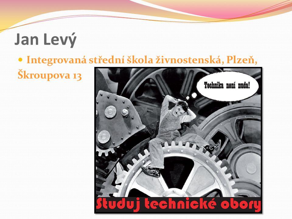 Jan Levý Integrovaná střední škola živnostenská, Plzeň, Škroupova 13