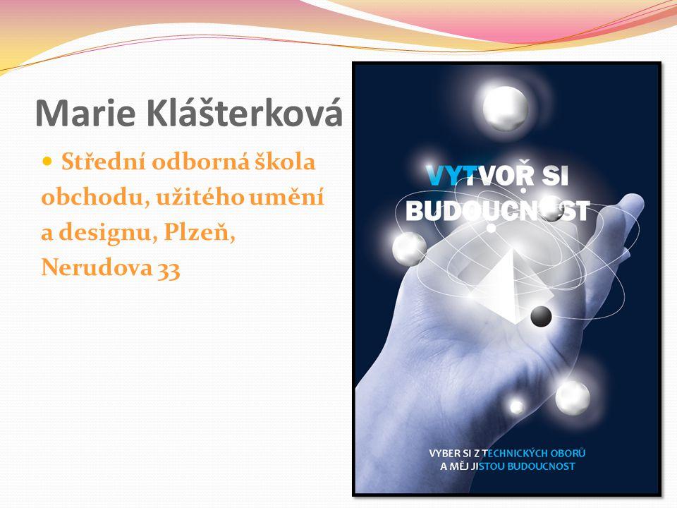 Marie Klášterková Střední odborná škola obchodu, užitého umění a designu, Plzeň, Nerudova 33