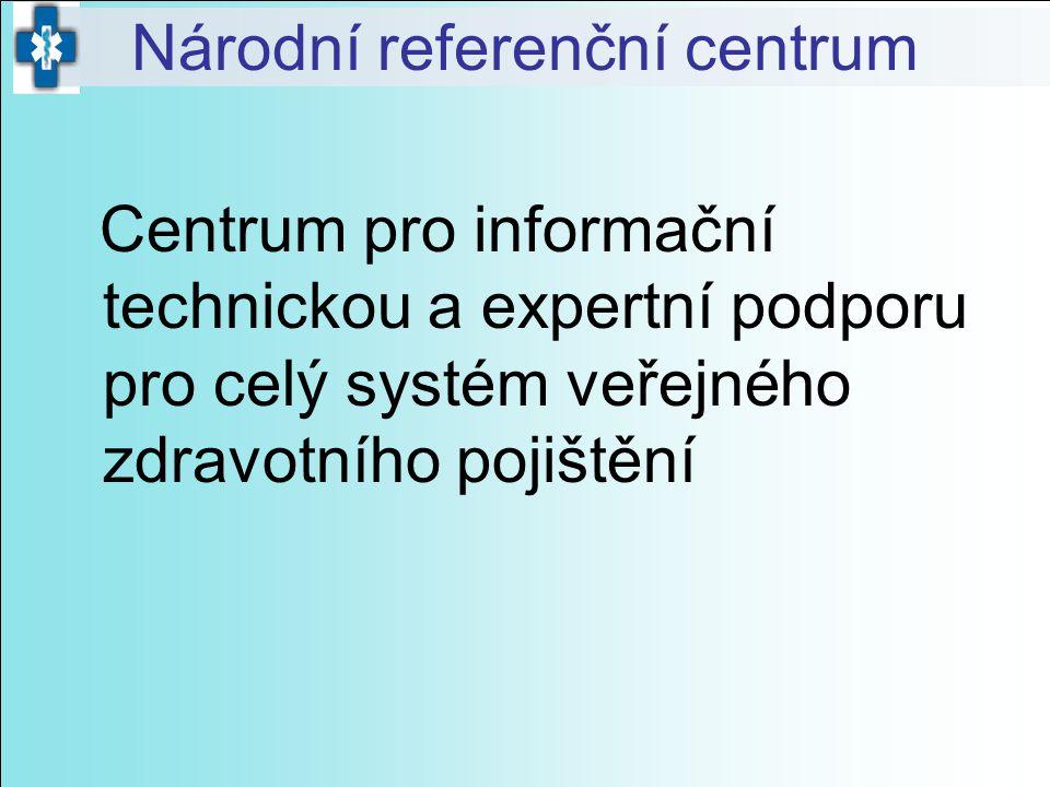 Centrum pro informační technickou a expertní podporu pro celý systém veřejného zdravotního pojištění Národní referenční centrum