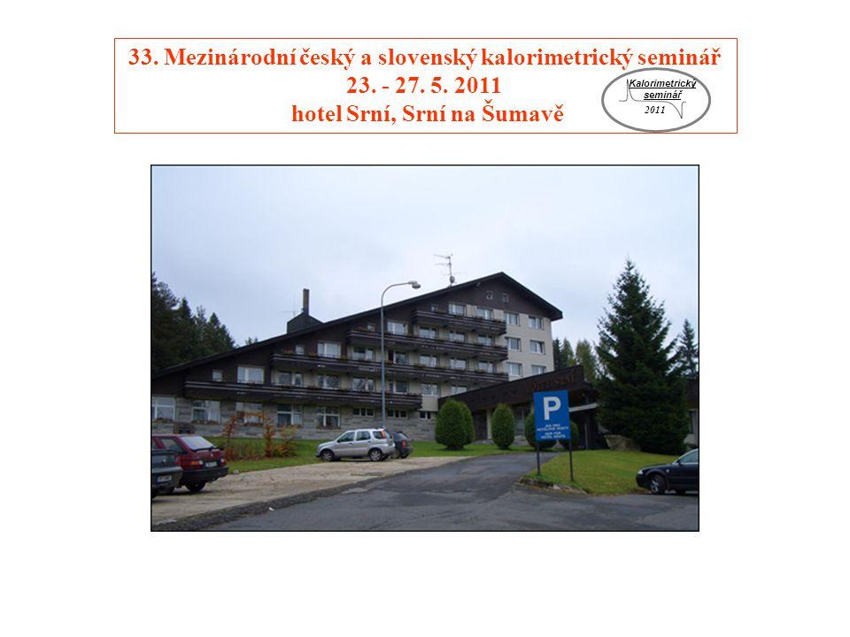 33. Mezinárodní český a slovenský kalorimetrický seminář 23.