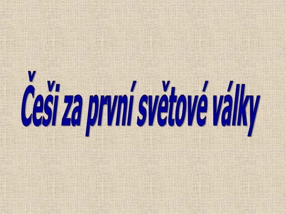Rakousko-Uhersko před válkou- klíčovým problémem národnostní otázka (v českých zemích: Češi x Němci, v Tyrolsku Italové x Němci, v Haliči Poláci x Ukrajinci, v Terstu Italové, Slovinci, Chorvati) Žádný z dohodových států nezahrnul zpočátku do svých válečných cílů rozbití Rakouska-Uherska a nastolení státu Čechů