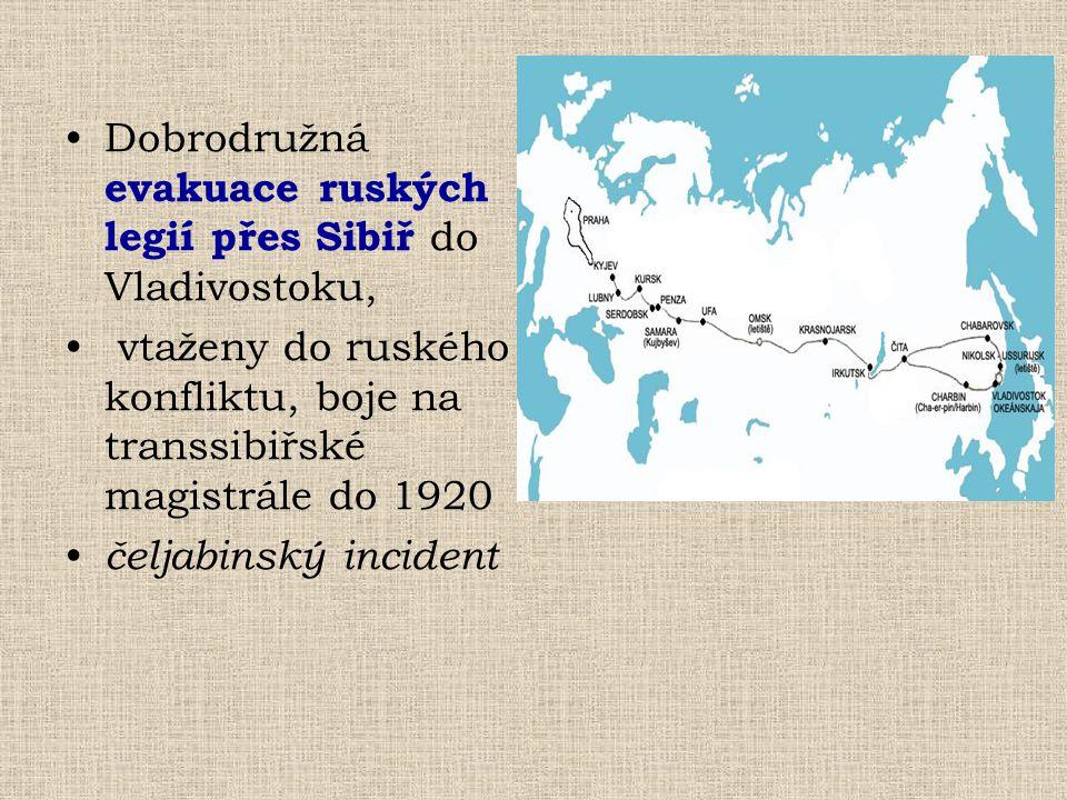 Dobrodružná evakuace ruských legií přes Sibiř do Vladivostoku, vtaženy do ruského konfliktu, boje na transsibiřské magistrále do 1920 čeljabinský inci