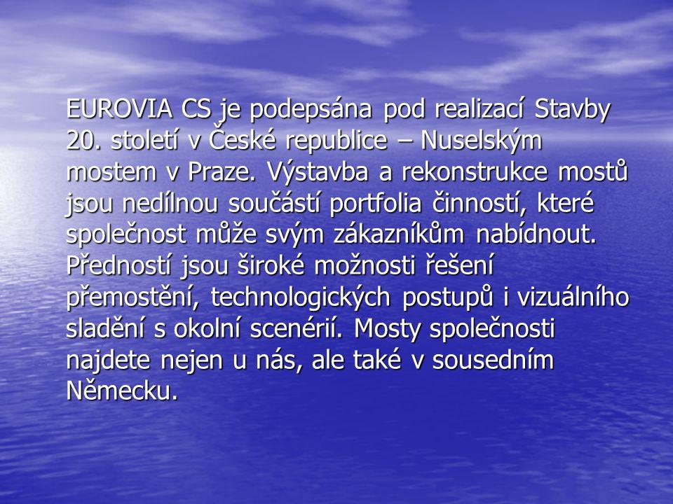 EUROVIA CS je podepsána pod realizací Stavby 20.