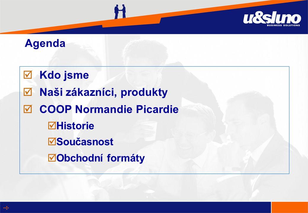 Agenda  Kdo jsme  Naši zákazníci, produkty  COOP Normandie Picardie  Historie  Současnost  Obchodní formáty