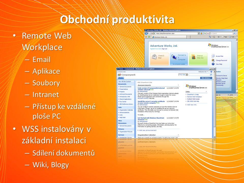 Obchodní produktivita Remote Web Workplace Remote Web Workplace – Email – Aplikace – Soubory – Intranet – Přístup ke vzdálené ploše PC WSS instalovány v základní instalaci WSS instalovány v základní instalaci – Sdílení dokumentů – Wiki, Blogy