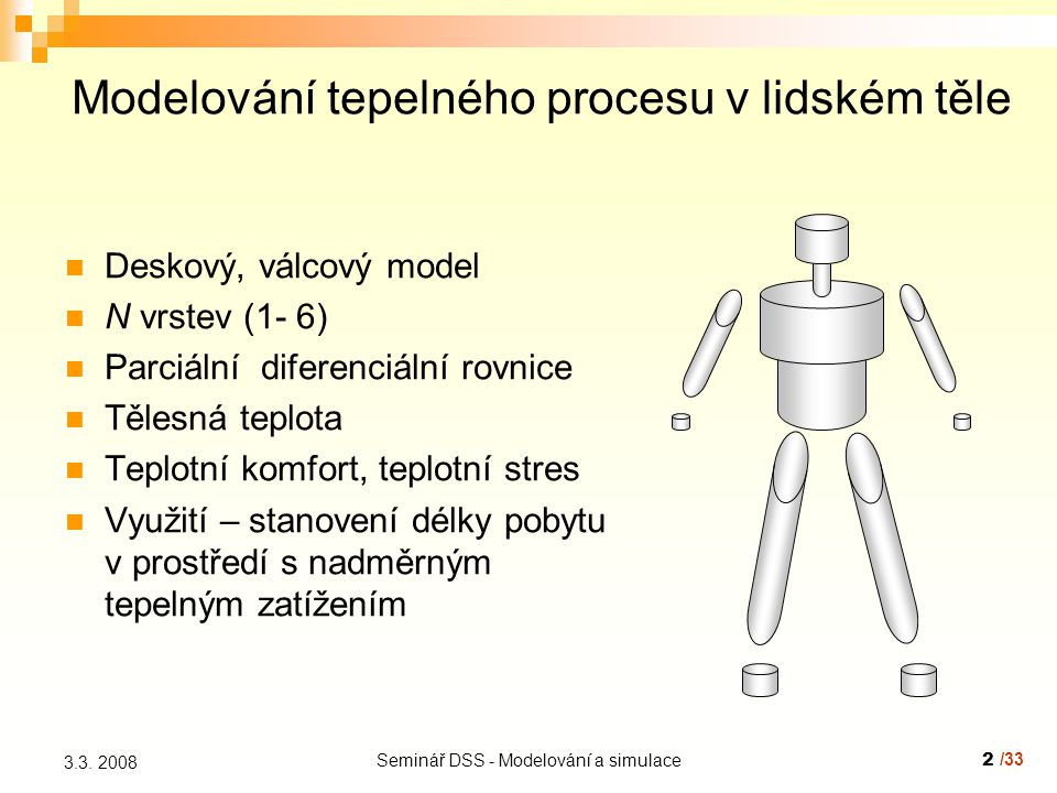 Seminář DSS - Modelování a simulace2 3.3.