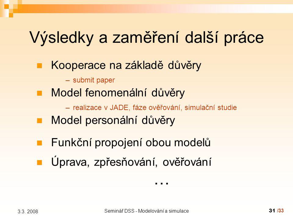 Seminář DSS - Modelování a simulace31 3.3.