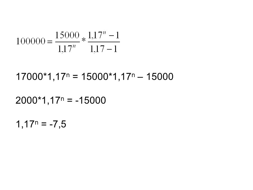 17000*1,17 n = 15000*1,17 n – 15000 2000*1,17 n = -15000 1,17 n = -7,5