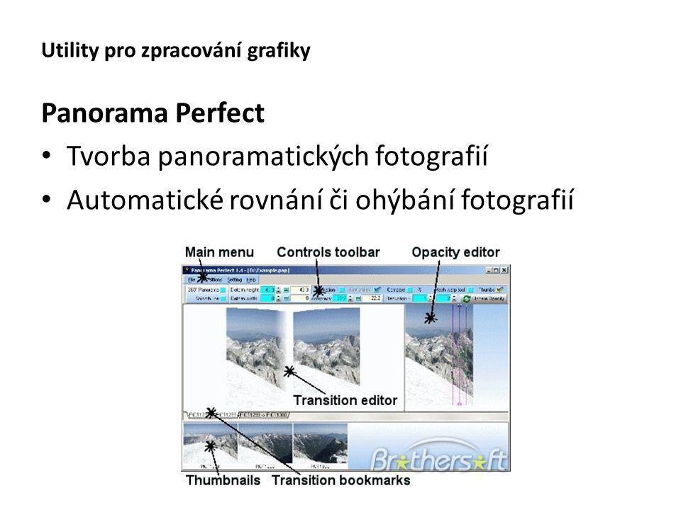 Utility pro zpracování grafiky Panorama Perfect Tvorba panoramatických fotografií Automatické rovnání či ohýbání fotografií