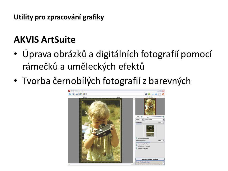 Utility pro zpracování grafiky AKVIS ArtSuite Úprava obrázků a digitálních fotografií pomocí rámečků a uměleckých efektů Tvorba černobílých fotografií z barevných