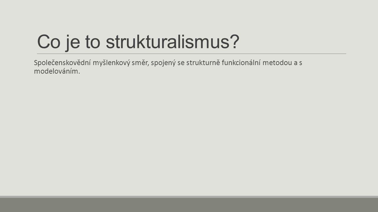 Co je to strukturalismus.