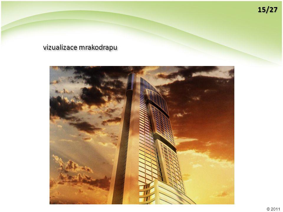 © 2011 vizualizace mrakodrapu 15/27