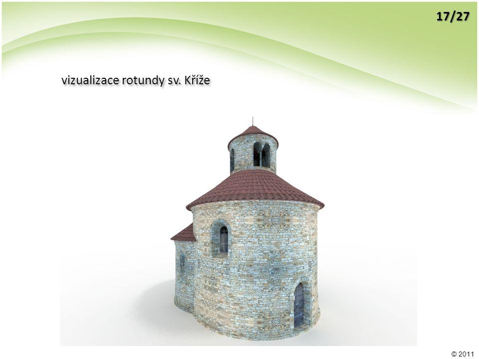 © 2011 vizualizace rotundy sv. Kříže 17/27