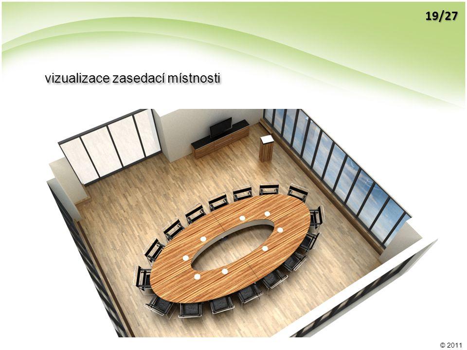 © 2011 vizualizace zasedací místnosti 19/27