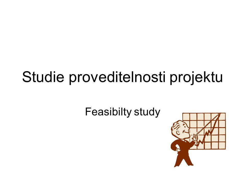 Studie proveditelnosti projektu Feasibilty study