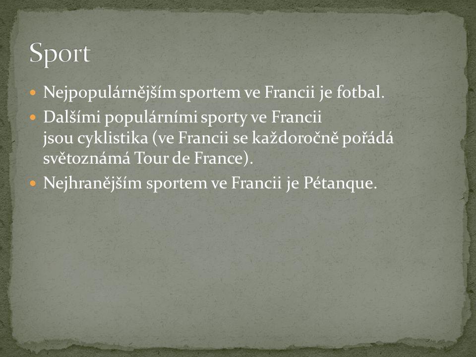 Nejpopulárnějším sportem ve Francii je fotbal. Dalšími populárními sporty ve Francii jsou cyklistika (ve Francii se každoročně pořádá světoznámá Tour